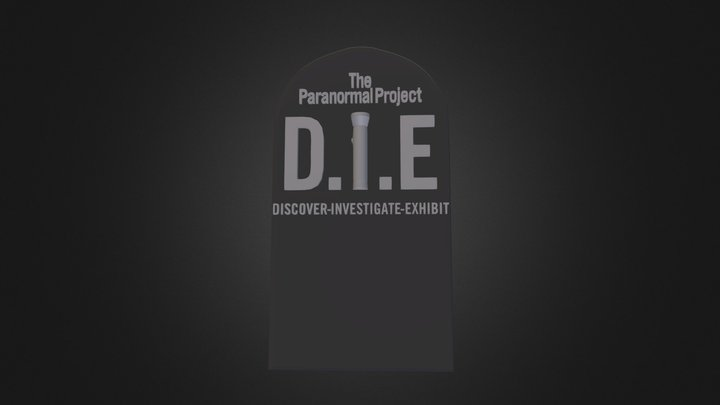 D.I.E. Headstone - The Paranormal Project 3D Model