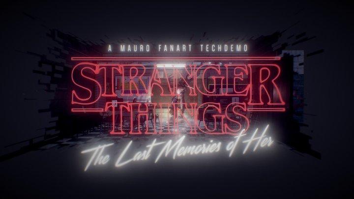 Stranger Things: Last memories of Her 3D Model