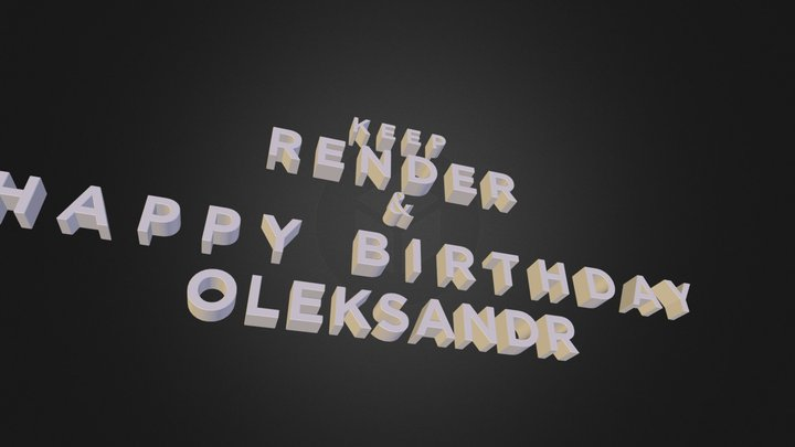 Keep render and happy birthday 3D Model