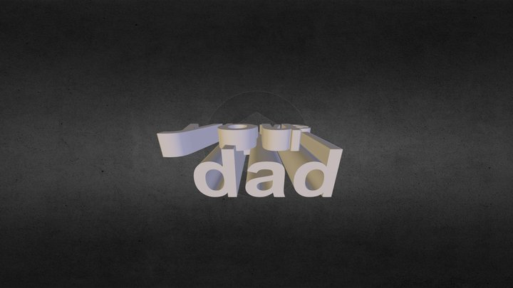 love u dad  3D Model