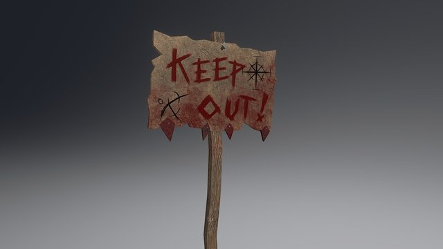 """""""Keep Out"""" Signpost 3D Model"""