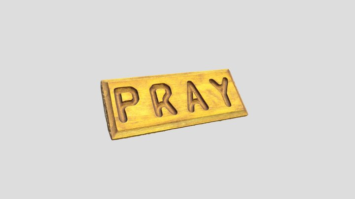 Pray Wooden Sign 3D Model