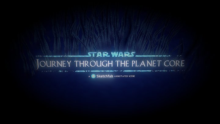 Star Wars - Journey through the planet core 3D Model